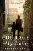 Cover-Bild zu Courage, My Love (eBook) von Beck, Kristin