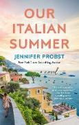 Cover-Bild zu Our Italian Summer (eBook) von Probst, Jennifer