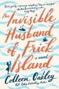 Cover-Bild zu The Invisible Husband of Frick Island (eBook) von Oakley, Colleen