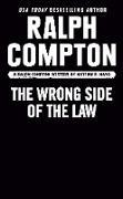 Cover-Bild zu Ralph Compton the Wrong Side of the Law (eBook) von Randisi, Robert J.