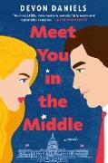 Cover-Bild zu Meet You in the Middle (eBook) von Daniels, Devon