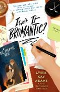 Cover-Bild zu Isn't It Bromantic? (eBook) von Adams, Lyssa Kay