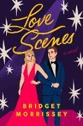 Cover-Bild zu Love Scenes (eBook) von Morrissey, Bridget