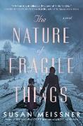 Cover-Bild zu The Nature of Fragile Things (eBook) von Meissner, Susan