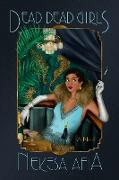 Cover-Bild zu Dead Dead Girls (eBook) von Afia, Nekesa