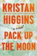 Cover-Bild zu Pack Up the Moon (eBook) von Higgins, Kristan