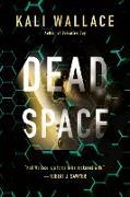 Cover-Bild zu Dead Space (eBook) von Wallace, Kali
