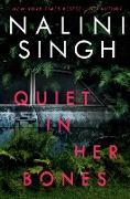 Cover-Bild zu Quiet in Her Bones (eBook) von Singh, Nalini