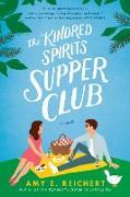Cover-Bild zu The Kindred Spirits Supper Club (eBook) von Reichert, Amy E.