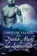 Cover-Bild zu Dunkle Macht der Leidenschaft (eBook) von Feehan, Christine