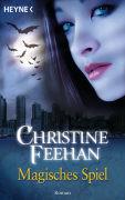 Cover-Bild zu Magisches Spiel von Feehan, Christine