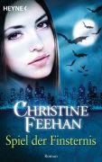 Cover-Bild zu Spiel der Finsternis von Feehan, Christine