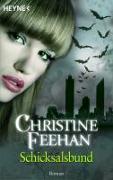 Cover-Bild zu Schicksalsbund von Feehan, Christine
