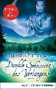 Cover-Bild zu Dunkle Sehnsucht des Verlangens (eBook) von Feehan, Christine