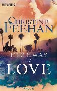 Cover-Bild zu Highway to Love (eBook) von Feehan, Christine