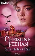 Cover-Bild zu Gefährliches Glück (eBook) von Feehan, Christine