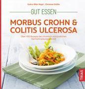 Cover-Bild zu Gut essen - Morbus Crohn & Colitis ulcerosa von Biller-Nagel, Gudrun