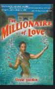 Cover-Bild zu Leddick, David: The Millionaire of Love