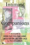 Cover-Bild zu Leddick, David: Intimate Companions - A Triography of George Platt Lynes, Paul Cadmus, Lincoln Kirstein, and Their Circle