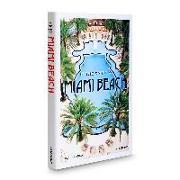 Cover-Bild zu Leddick, David: In the Spirit of Miami Beach
