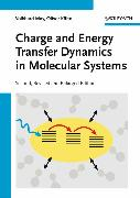 Cover-Bild zu Charge and Energy Transfer Dynamics in Molecular Systems (eBook) von May, Volkhard