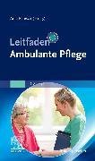 Cover-Bild zu Leitfaden Ambulante Pflege von Palesch, Anja (Hrsg.)