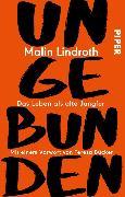 Cover-Bild zu Lindroth, Malin: Ungebunden (eBook)