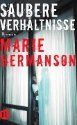 Cover-Bild zu Hermanson, Marie: Saubere Verhältnisse