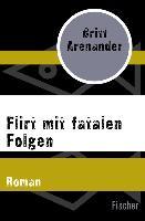 Cover-Bild zu Arenander, Britt: Flirt mit fatalen Folgen (eBook)