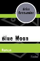 Cover-Bild zu Arenander, Britt: Blue Moon (eBook)