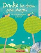 Cover-Bild zu Danke für diesen guten Morgen (mit CD) von Holland, Carola (Illustr.)