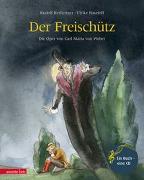 Cover-Bild zu Der Freischütz von Herfurtner, Rudolf