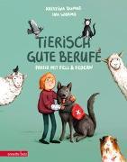 Cover-Bild zu Tierisch gute Berufe von Dumas, Kristina