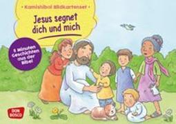 Cover-Bild zu Jesus segnet dich und mich. Kamishibai Bildkartenset von Hebert, Esther