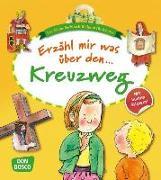 Cover-Bild zu Erzähl mir was über den Kreuzweg von Hebert, Esther