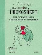 Cover-Bild zu Das kleine Übungsheft - Mit schwierigen Zeitgenossen umgehen von van Stappen, Anne