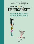 Cover-Bild zu Das kleine Übungsheft - Endlich frei von Schuldgefühlen von Thalmann, Yves-Alexandre
