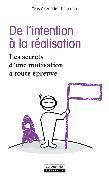 Cover-Bild zu De l'intention à la réalisation (eBook) von Thalmann, Yves-Alexandre