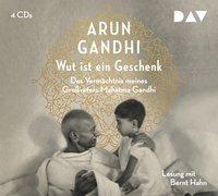 Cover-Bild zu Wut ist ein Geschenk von Gandhi, Arun