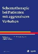 Cover-Bild zu Schematherapie bei Patienten mit aggressivem Verhalten (eBook) von Reiss, Neele