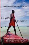 Cover-Bild zu Betwixt and Between 2006 von Bergseth, Mari D.