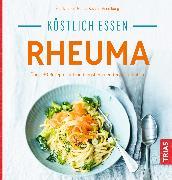 Cover-Bild zu Köstlich essen - Rheuma (eBook) von Iburg, Anne