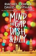 Cover-Bild zu Cohn, Rachel: Mind the Gap, Dash & Lily (eBook)