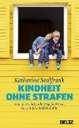 Cover-Bild zu Saalfrank, Katharina (Einbandgest.): Kindheit ohne Strafen