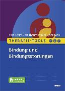 Cover-Bild zu Borg-Laufs, Michael: Therapie-Tools Bindung und Bindungsstörungen