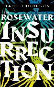 Cover-Bild zu Thompson, Tade: The Rosewater Insurrection