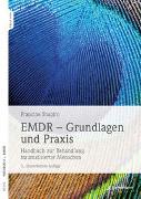 Cover-Bild zu Shapiro, Francine: EMDR - Grundlagen und Praxis
