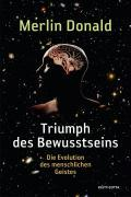 Cover-Bild zu Donald, Merlin: Triumph des Bewusstseins