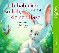 Cover-Bild zu Ich hab dich so lieb, kleiner Hase! von Steier, Ulrich