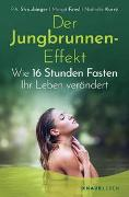 Cover-Bild zu Der Jungbrunnen-Effekt von Straubinger, P. A.